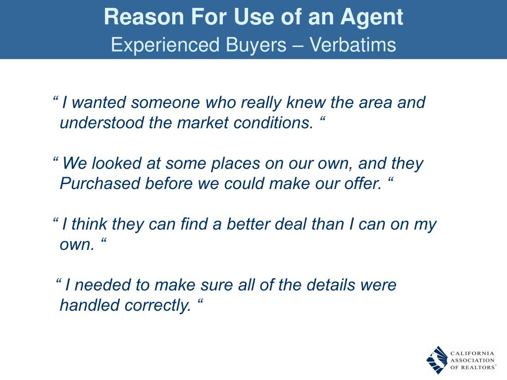 Reason For Use of an Agent