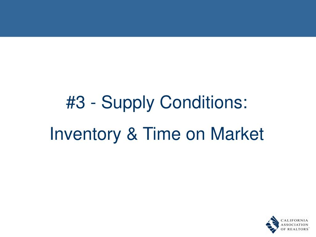#3 - Supply Conditions: