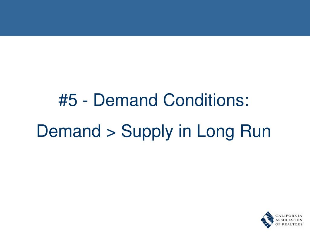 #5 - Demand Conditions: