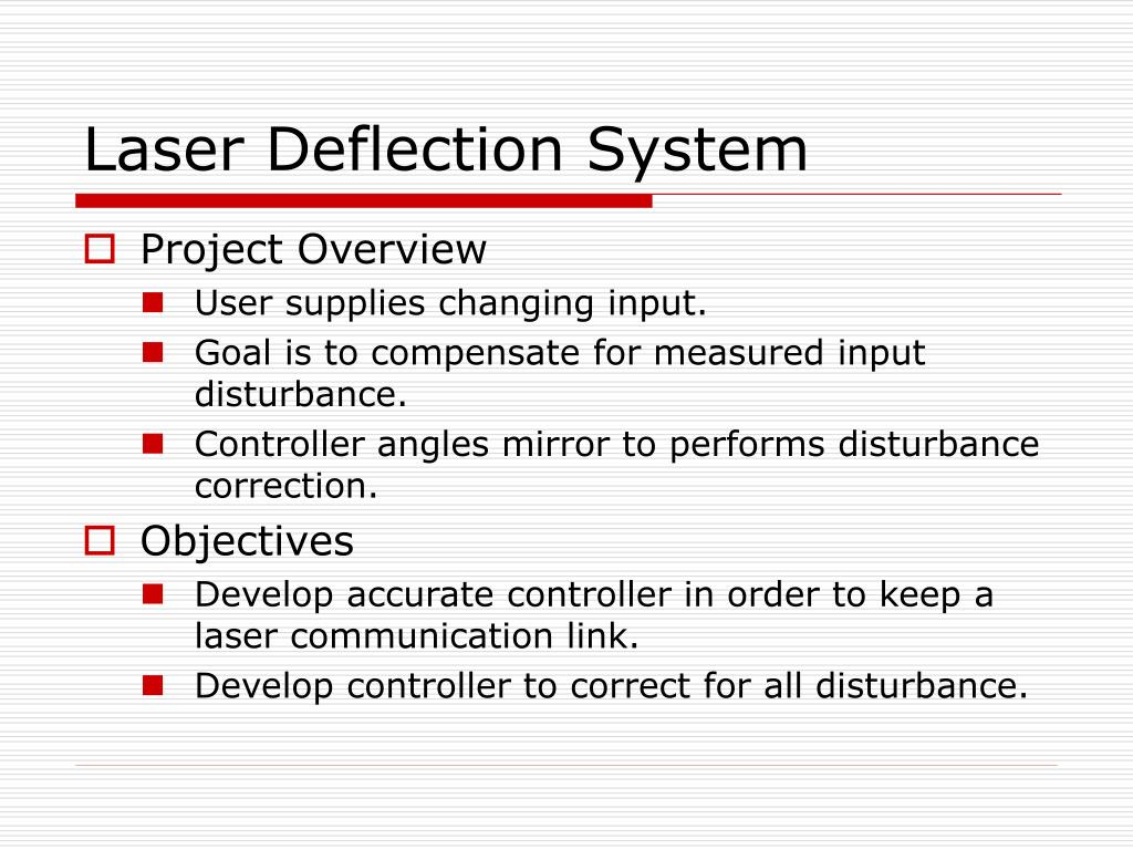 Laser Deflection System