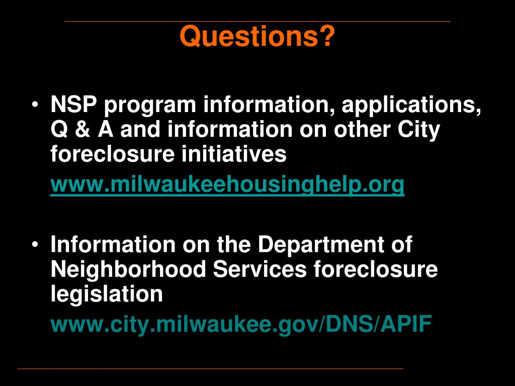 NSP program information, applications, Q & A and information on other City foreclosure initiatives