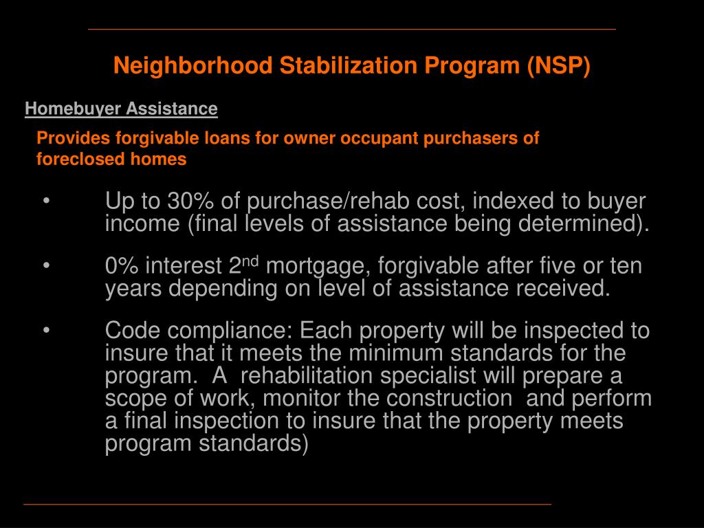 Up to 30% of purchase/rehab cost, indexed to buyer income (final levels of assistance being determined).