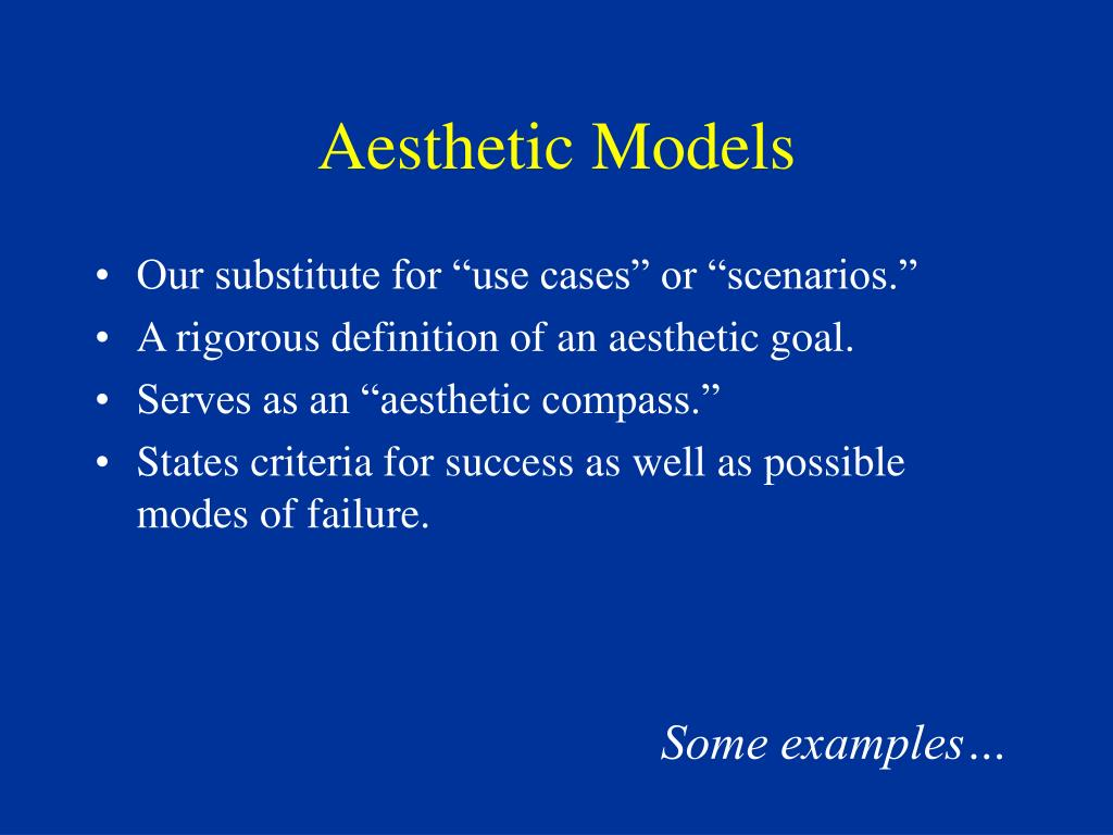 Aesthetic Models