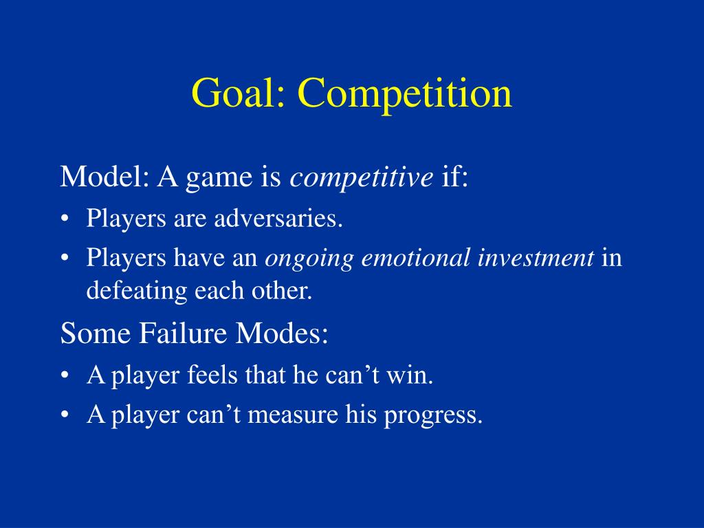 Goal: Competition