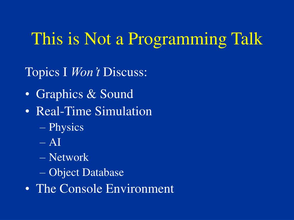 This is Not a Programming Talk