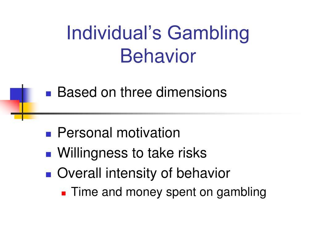 Individual's Gambling Behavior