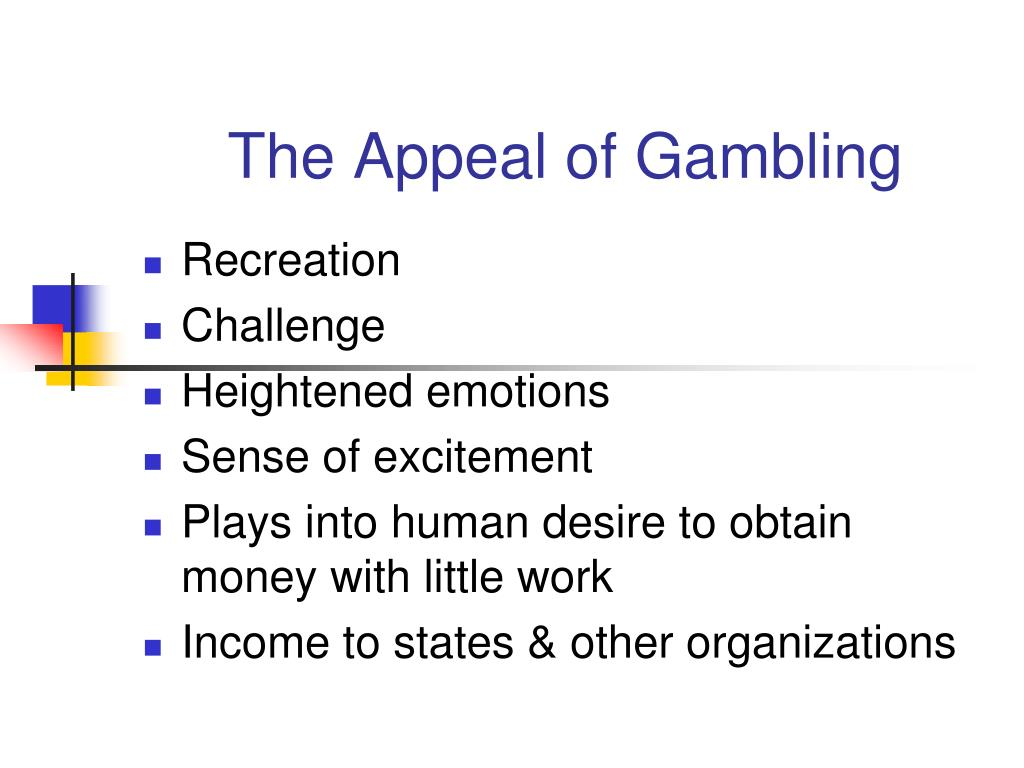The Appeal of Gambling