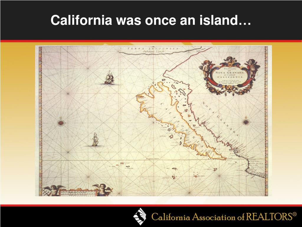 California was once an island…