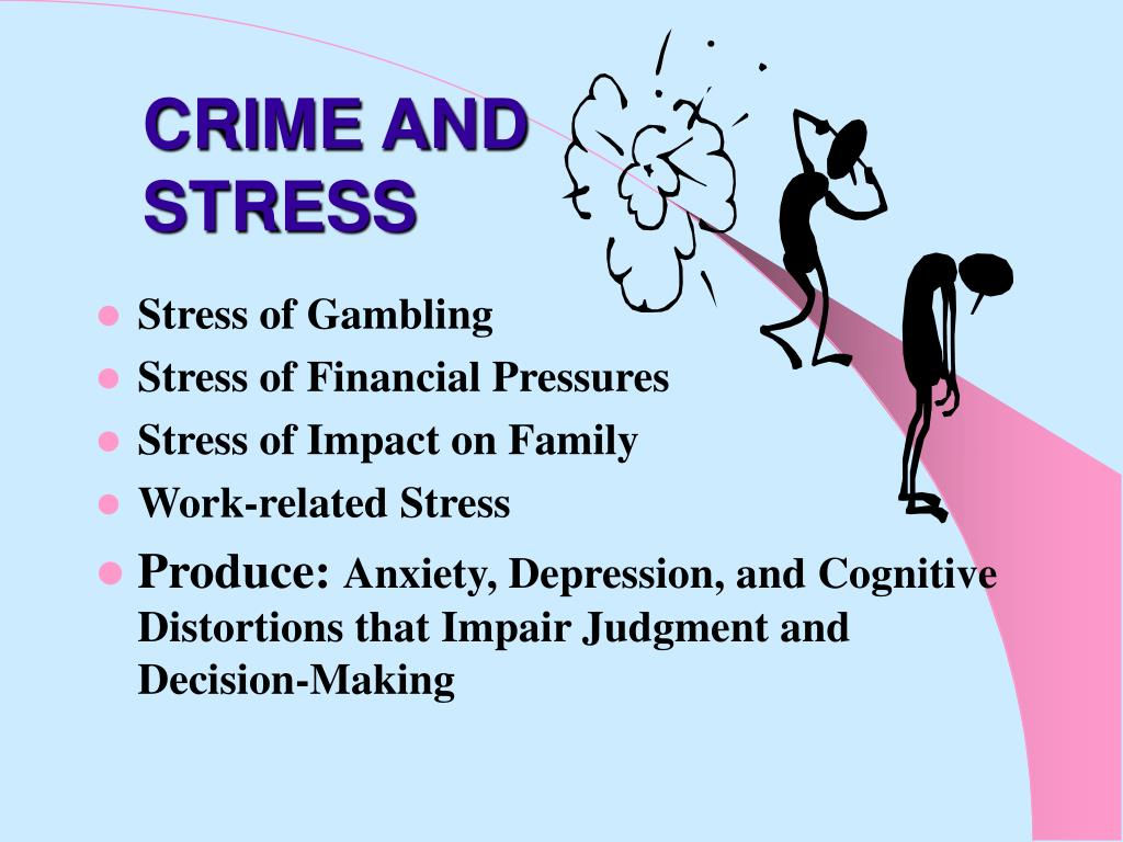 CRIME AND STRESS