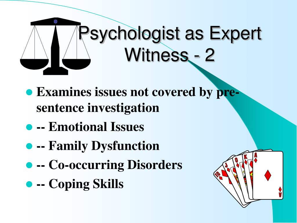 Psychologist as Expert Witness - 2