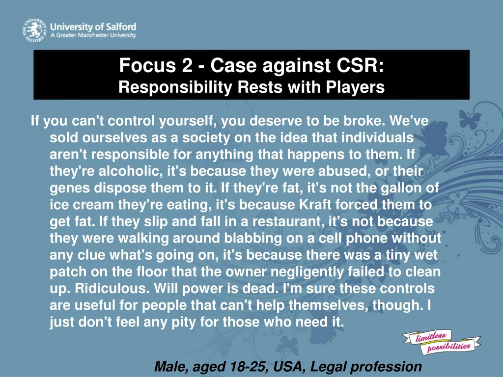 Focus 2 - Case against CSR: