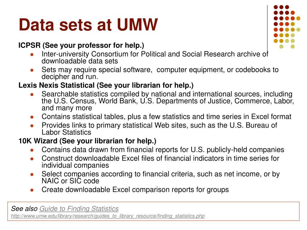 Data sets at UMW