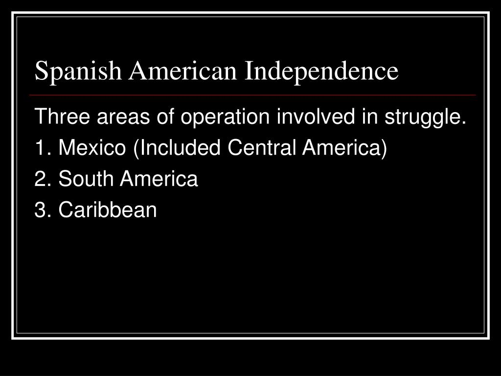 Spanish American Independence