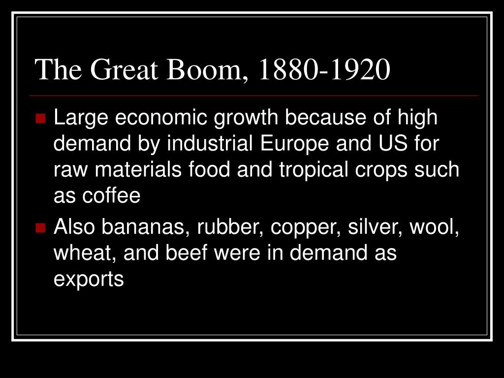 The Great Boom, 1880-1920
