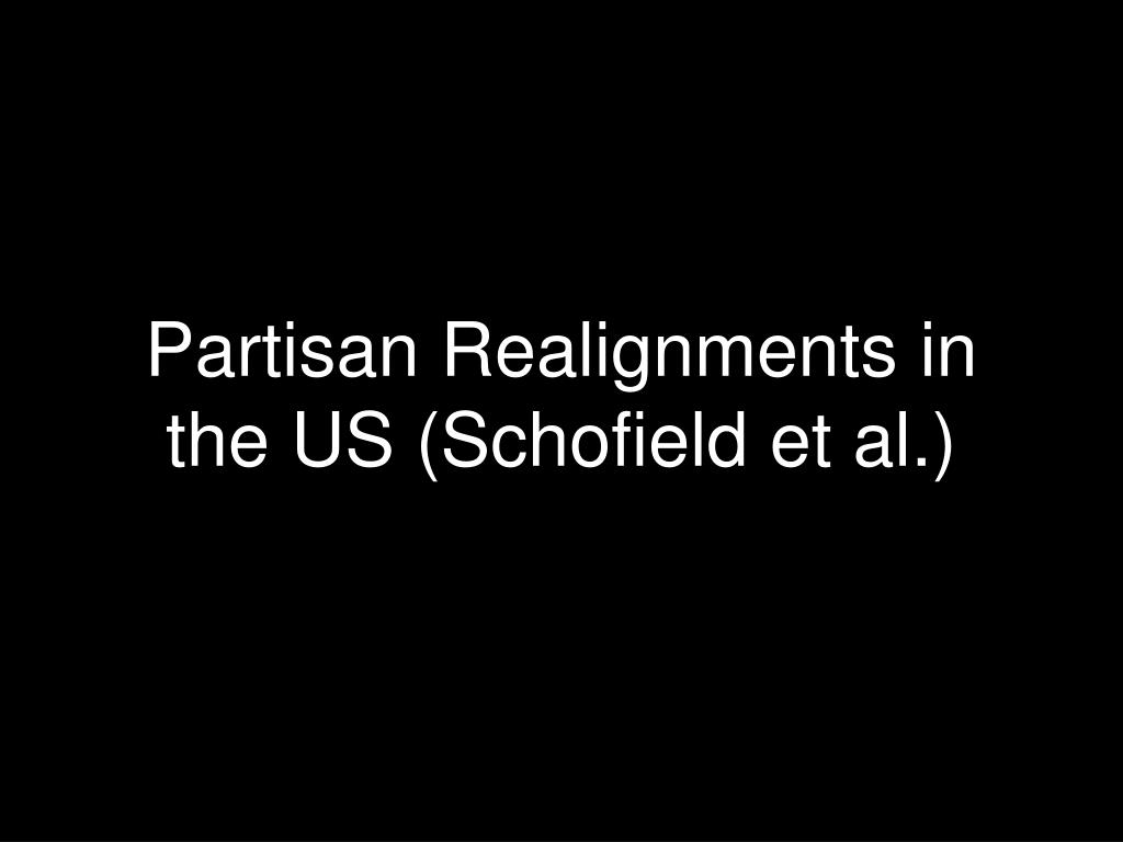 Partisan Realignments in the US (Schofield et al.)