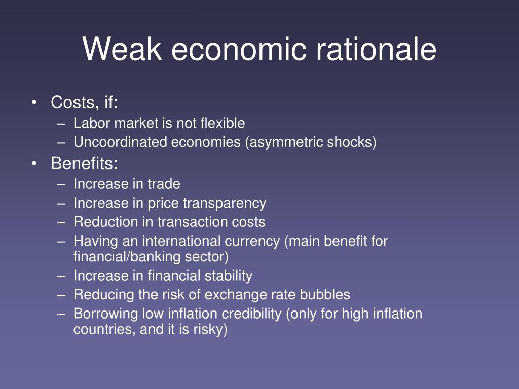 Weak economic rationale