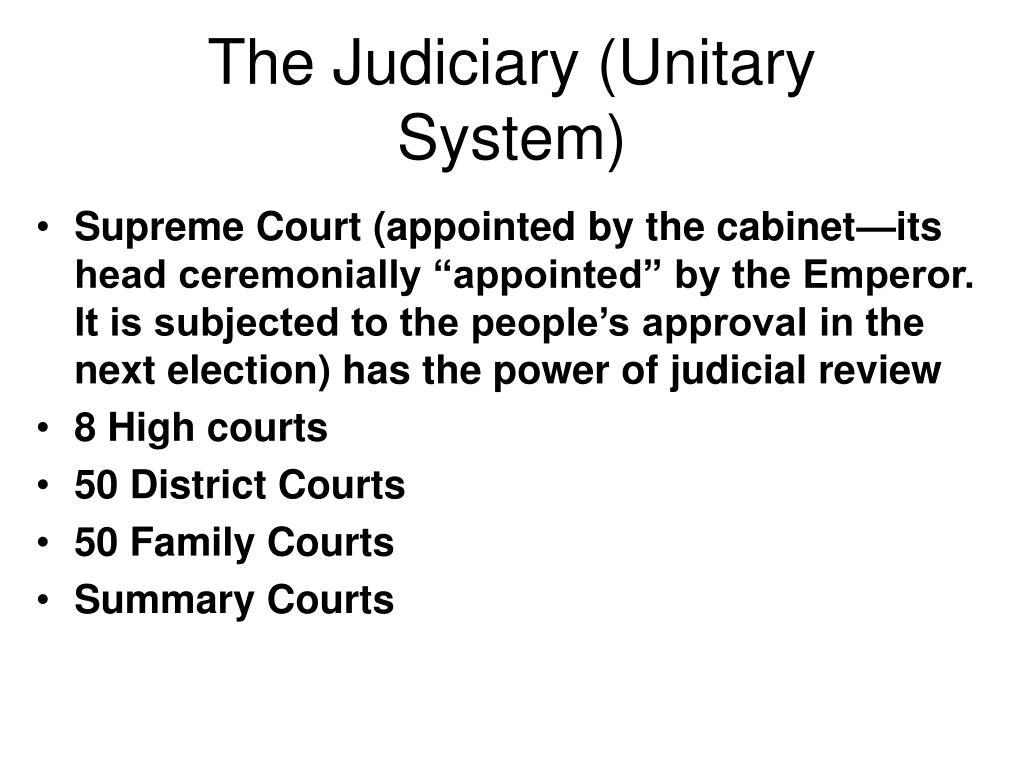 The Judiciary (Unitary System)