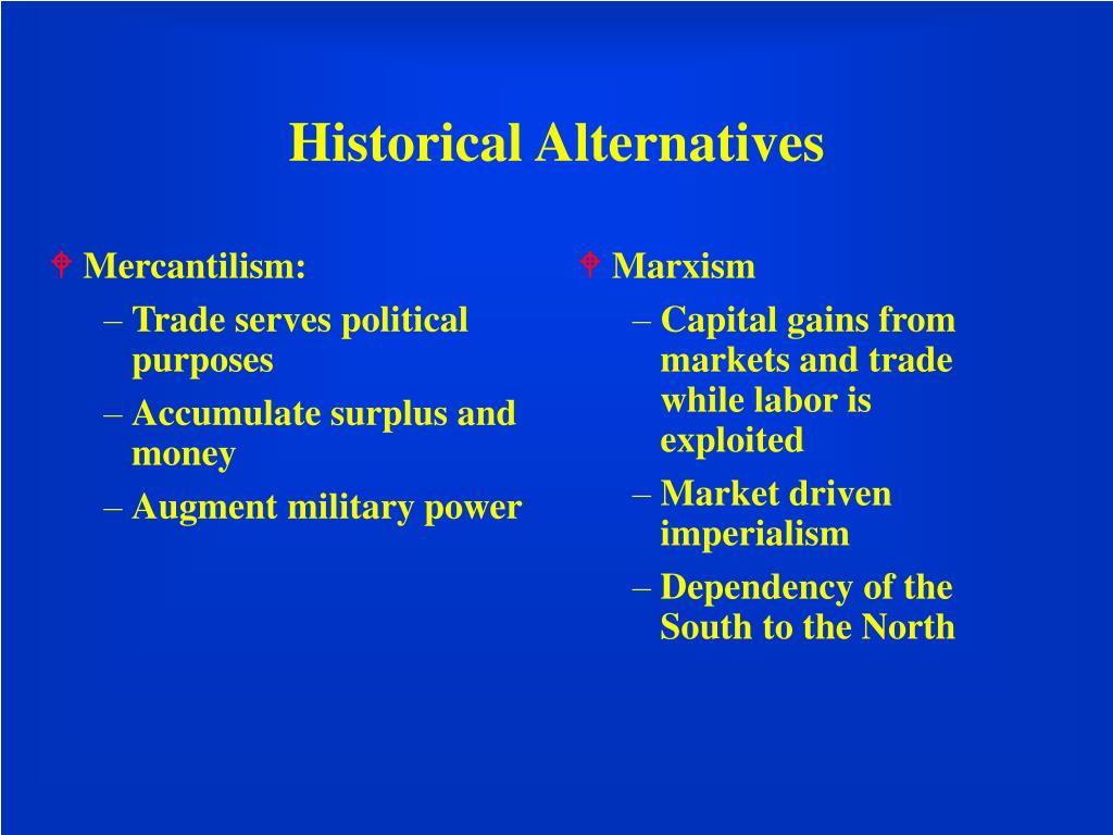 Mercantilism: