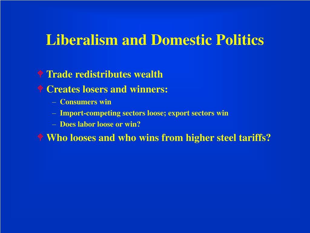 Liberalism and Domestic Politics