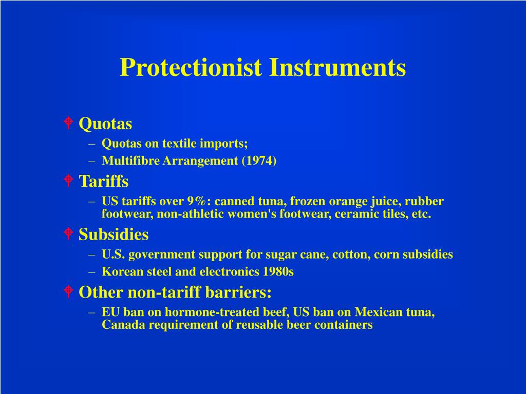 Protectionist Instruments