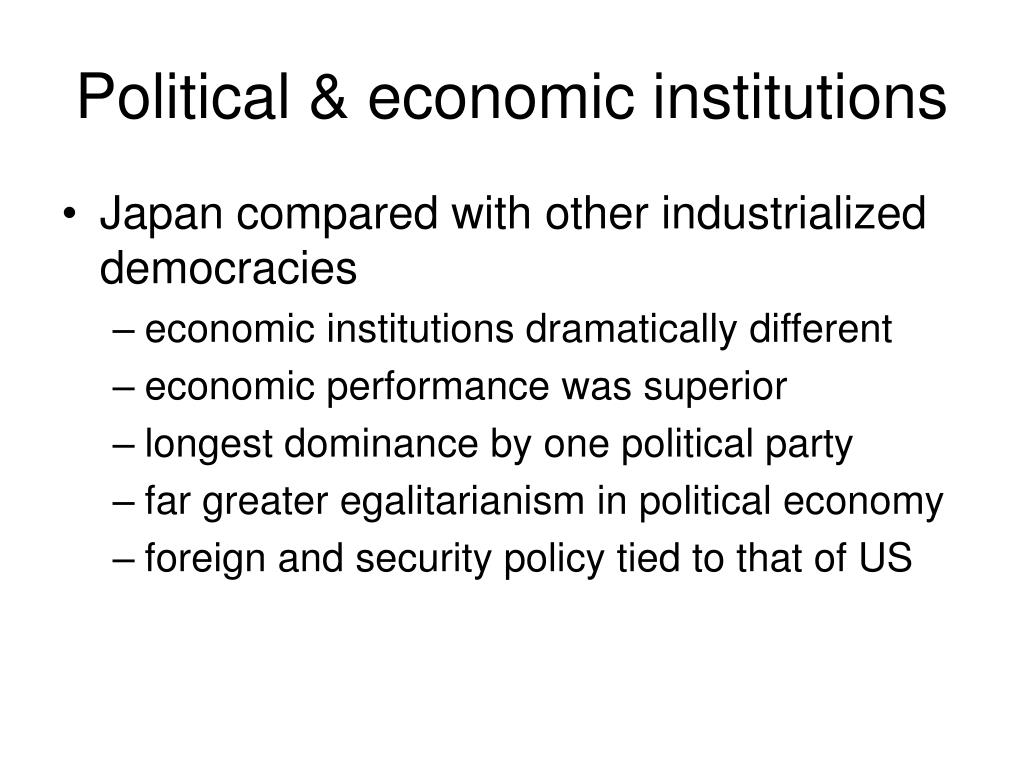 Political & economic institutions