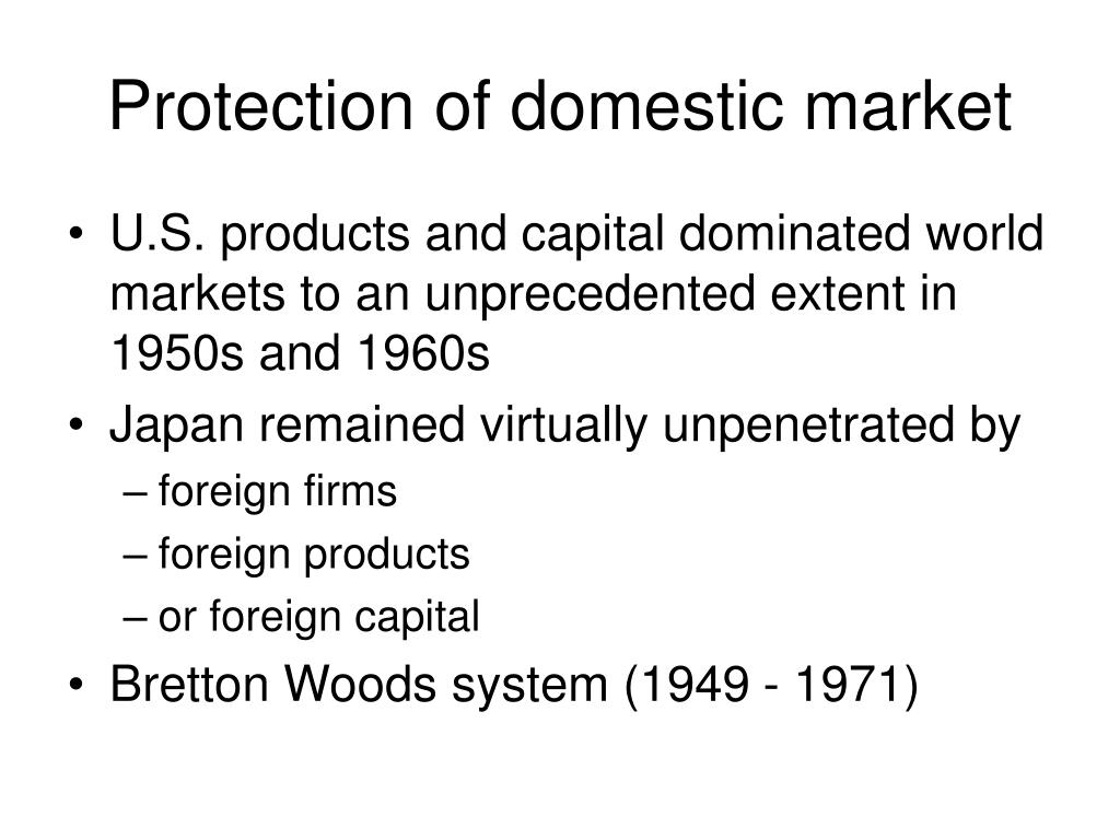 Protection of domestic market