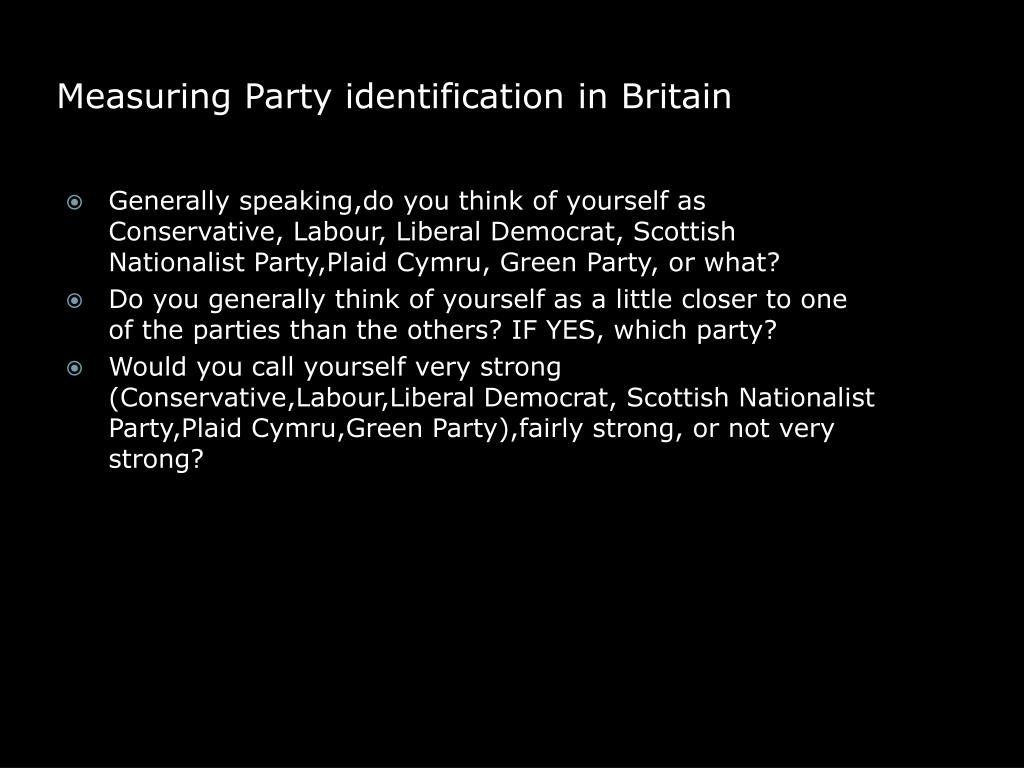 Measuring Party identification in Britain
