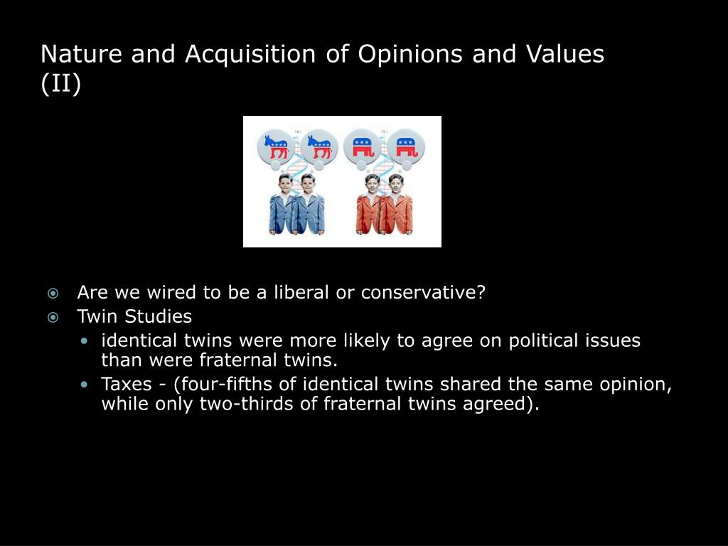Nature and Acquisition of Opinions and Values (II)