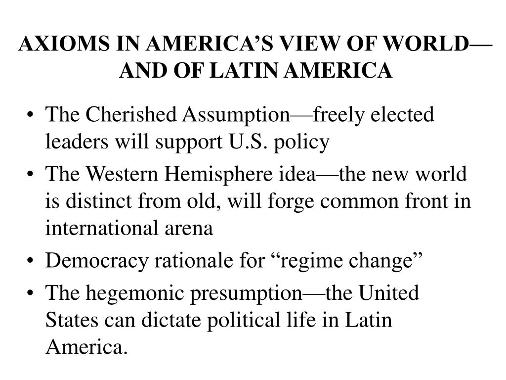 AXIOMS IN AMERICA'S VIEW OF WORLD—