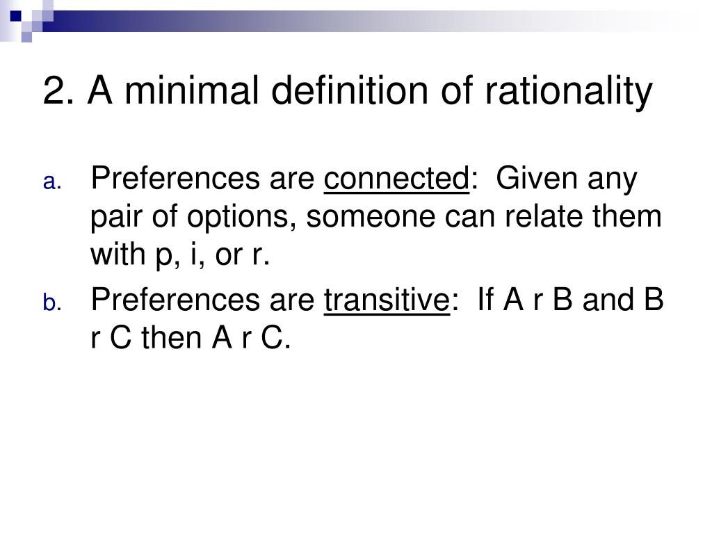 2. A minimal definition of rationality