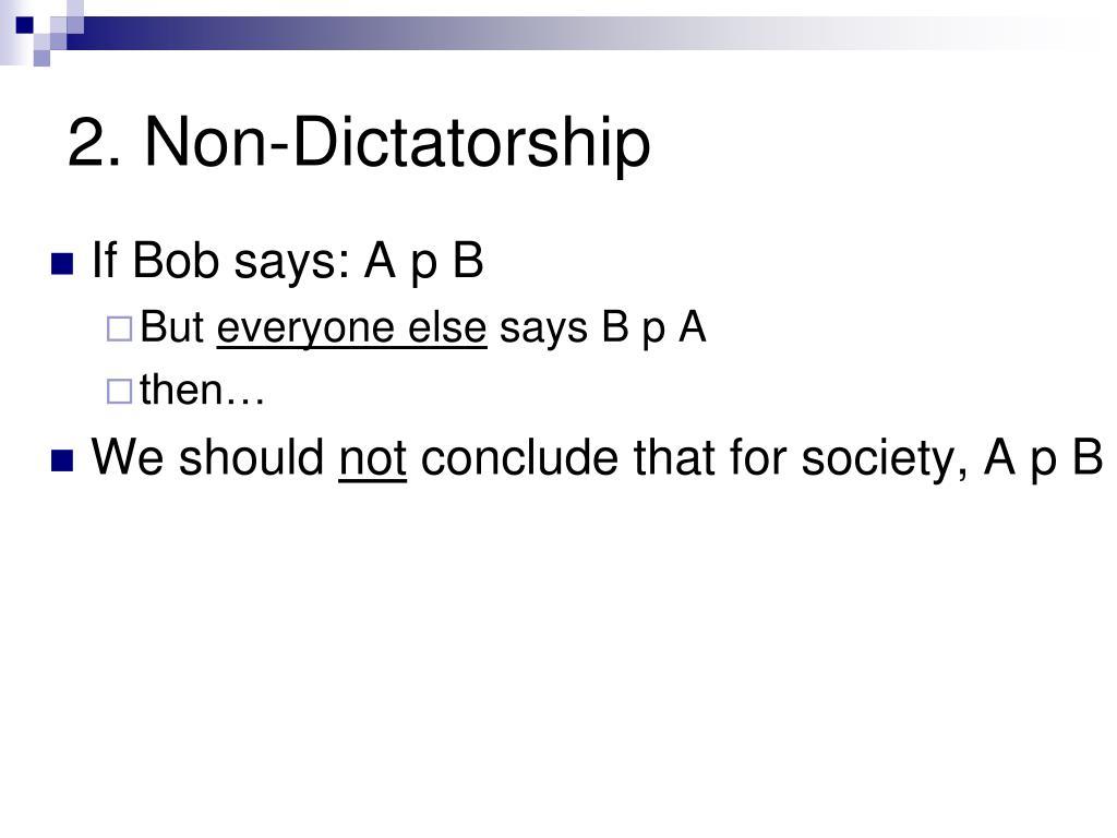 2. Non-Dictatorship