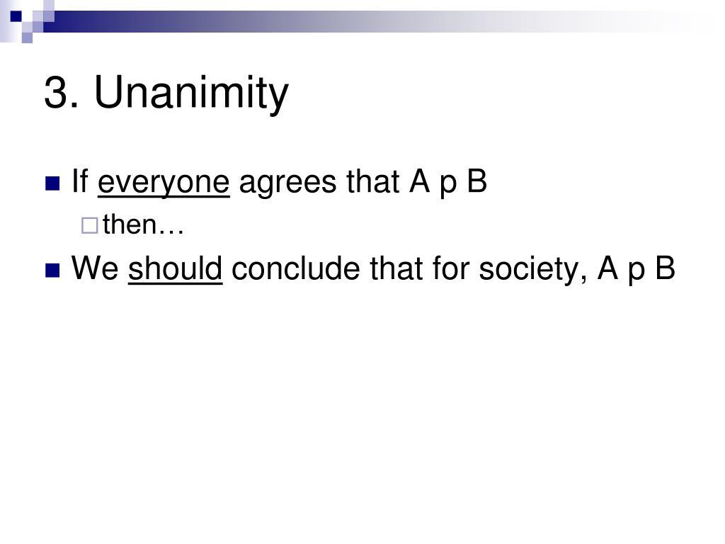 3. Unanimity