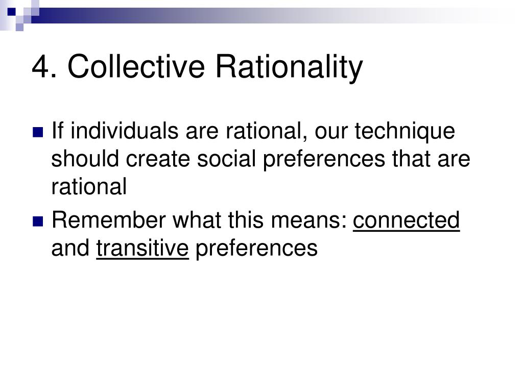 4. Collective Rationality