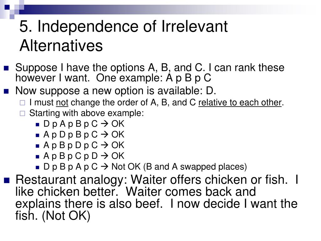 5. Independence of Irrelevant Alternatives