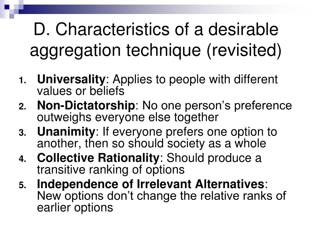 D. Characteristics of a desirable aggregation technique (revisited)