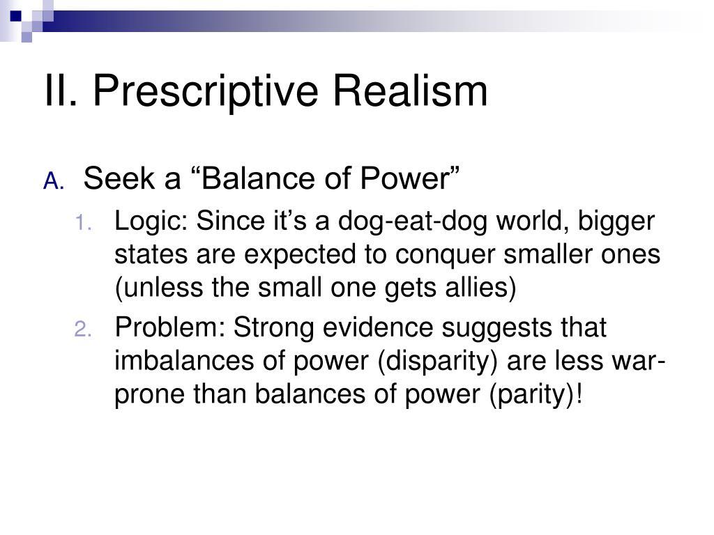 II. Prescriptive Realism