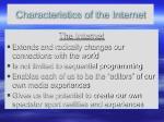 characteristics of the internet