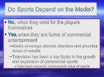 do sports depend on the media