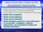 global economic factors in the sports media relationship