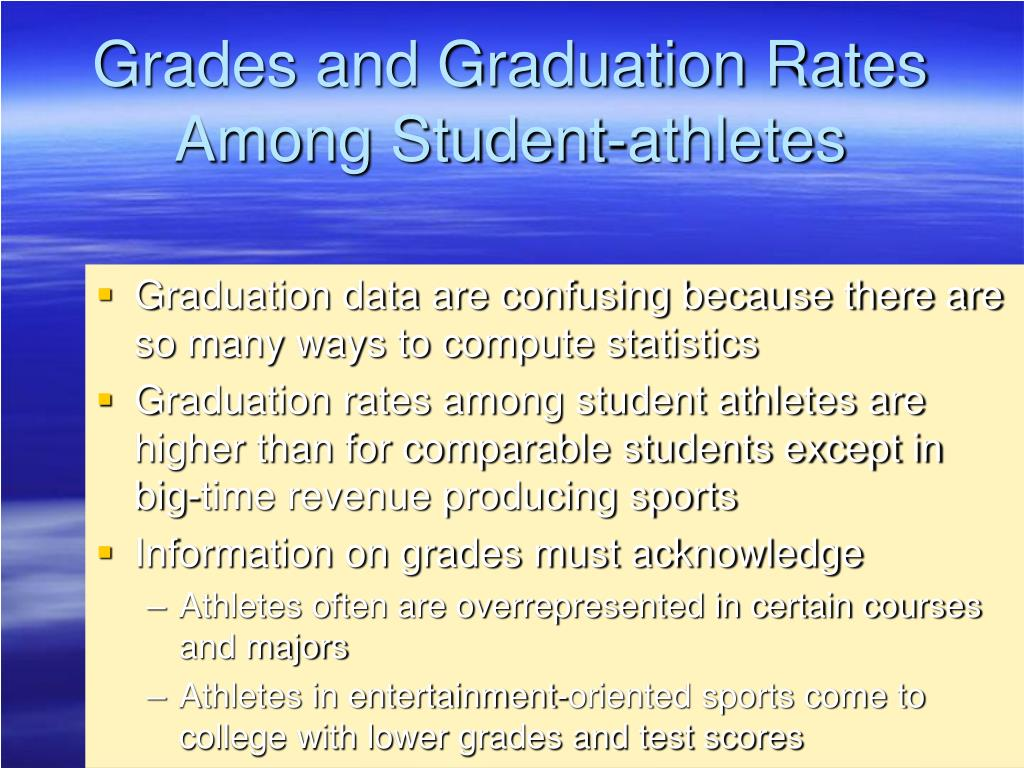 Grades and Graduation Rates Among Student-athletes
