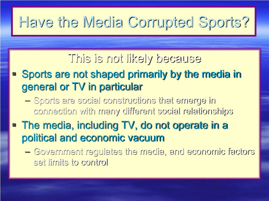 Have the Media Corrupted Sports?