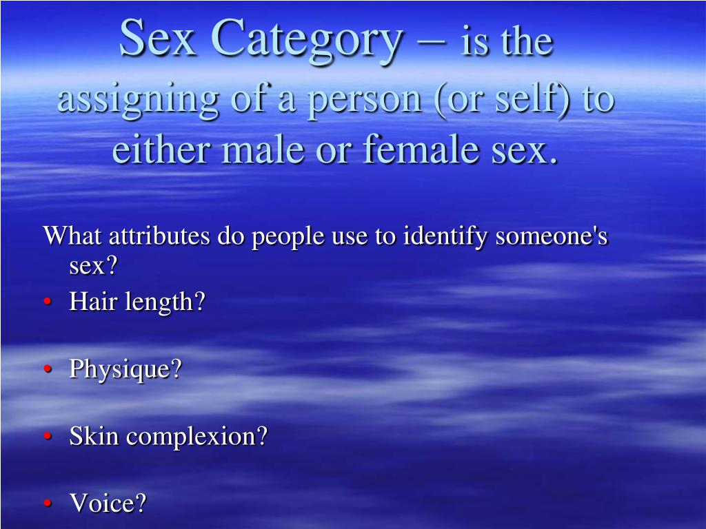 Sex Category –
