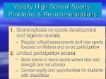 varsity high school sports problems recommendations