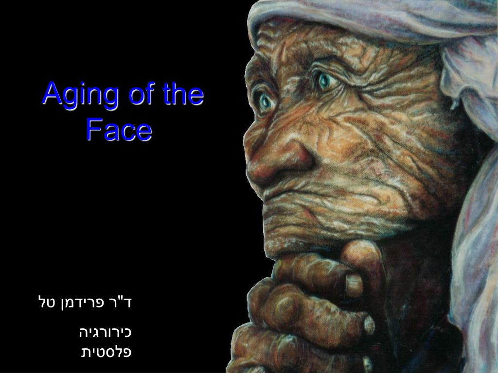 Aging of the Face