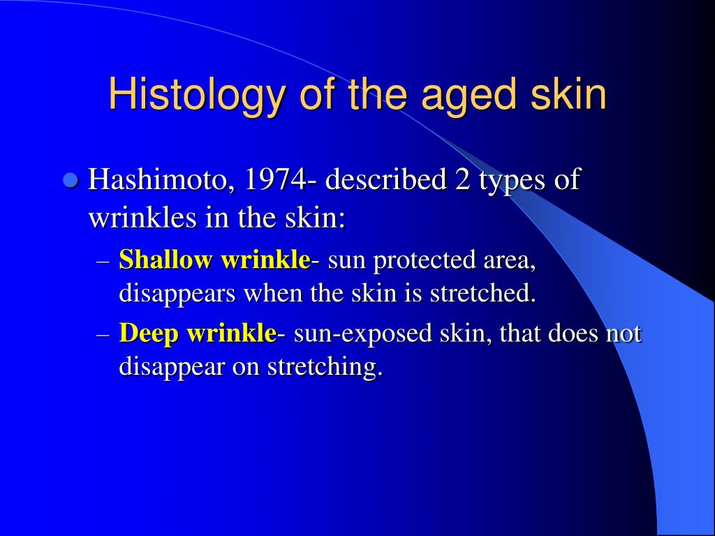Histology of the aged skin