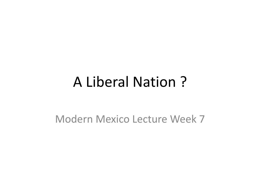 a liberal nation