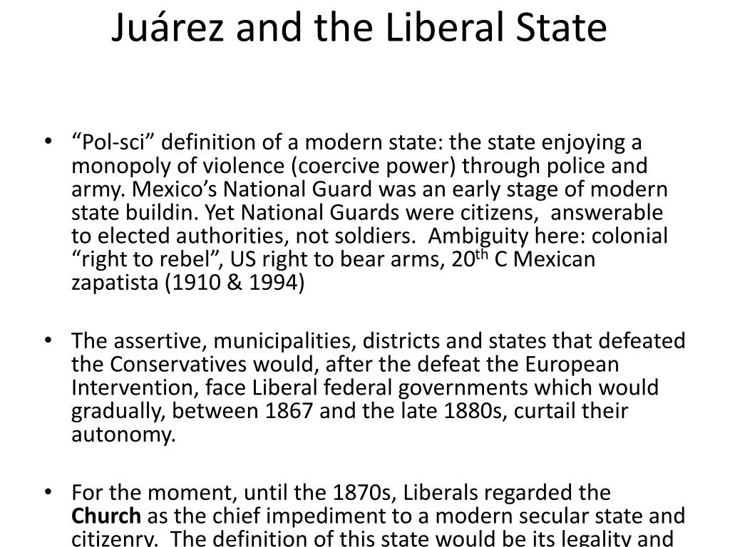 Juárez and the Liberal State