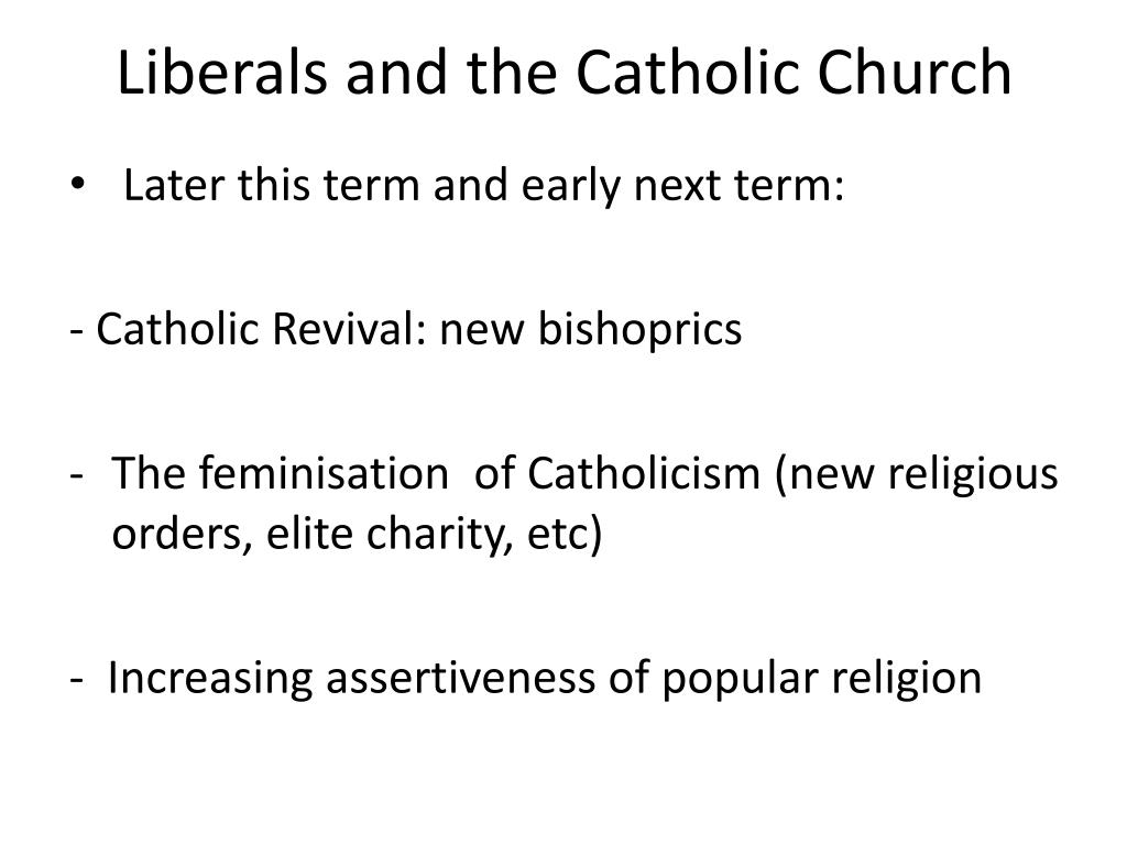 Liberals and the Catholic Church