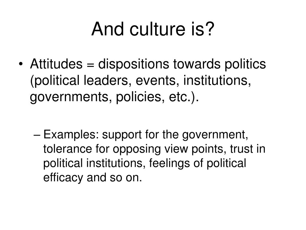 And culture is?
