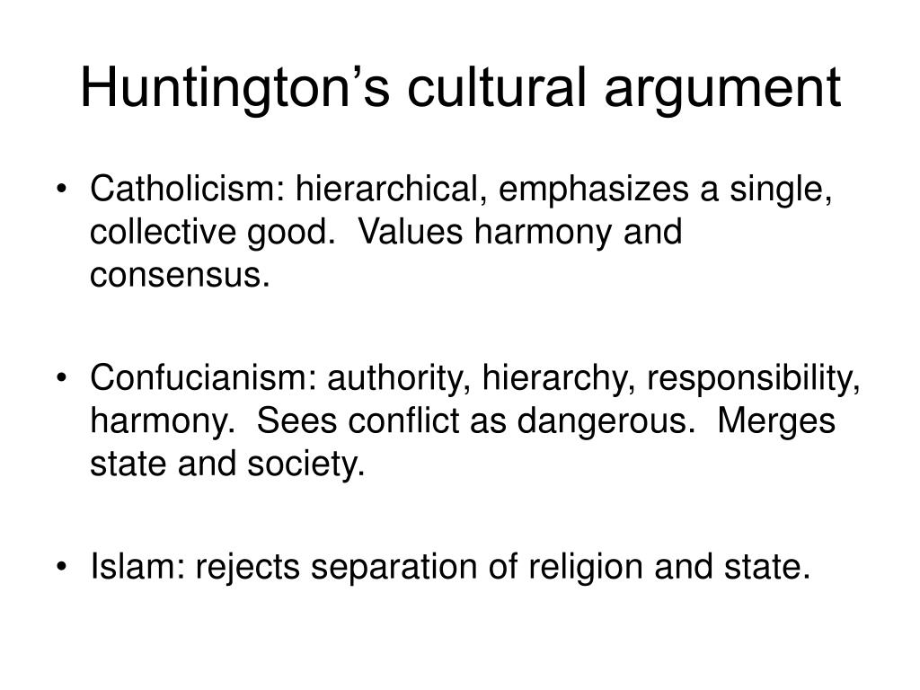 Huntington's cultural argument
